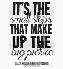 Small Steps Big Picture Black Text T-shirts & Homewares Poster