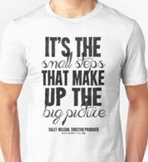 Small Steps Big Picture Black Text T-shirts & Homewares Unisex T-Shirt