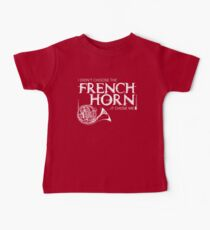 I Didn't Choose The French Horn (White Lettering) Baby Tee