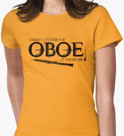 I Didn't Choose The Oboe (Black Lettering) T-Shirt