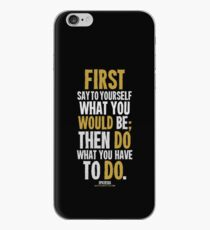 Do What You Have To Do T-shirts & Homewares iPhone Case