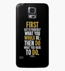 Do What You Have To Do T-shirts & Homewares Case/Skin for Samsung Galaxy
