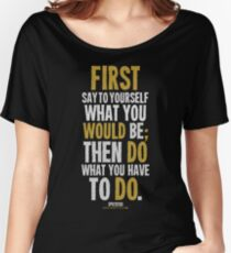 Do What You Have To Do T-shirts & Homewares Women's Relaxed Fit T-Shirt