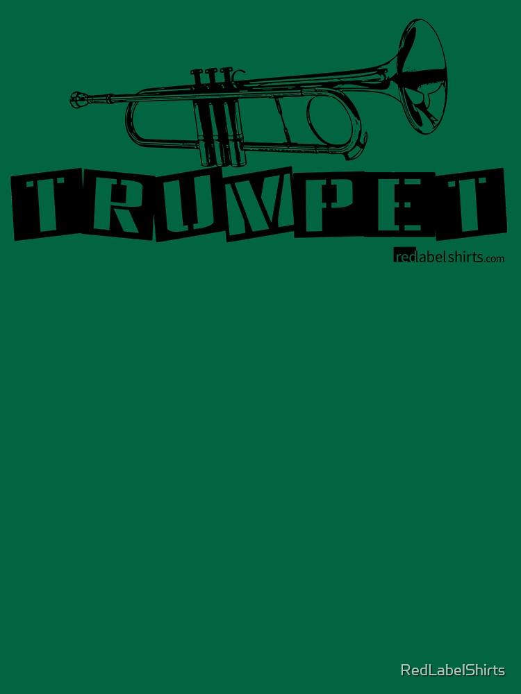 Label Me A Trumpet (Black Lettering) by RedLabelShirts