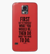 Do What You Have To Do Black Text T-shirts & Homewares Case/Skin for Samsung Galaxy