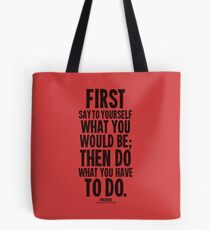 Do What You Have To Do Black Text T-shirts & Homewares Tote Bag