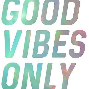 Buena vibra solamente de kayceedesigns