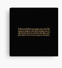 """I learned that courage... """"Nelson Mandela"""" Inspirational Quote (Square) Canvas Print"""