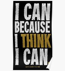 I Think I Can T-shirts & Homewares Poster