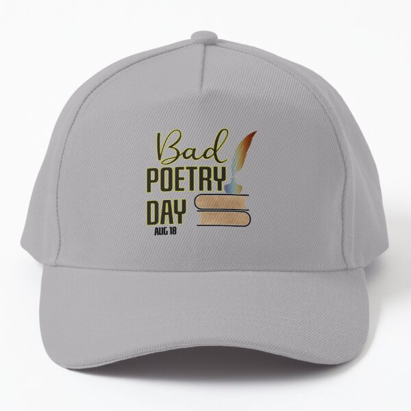 Bad Poetry Day Baseball Cap