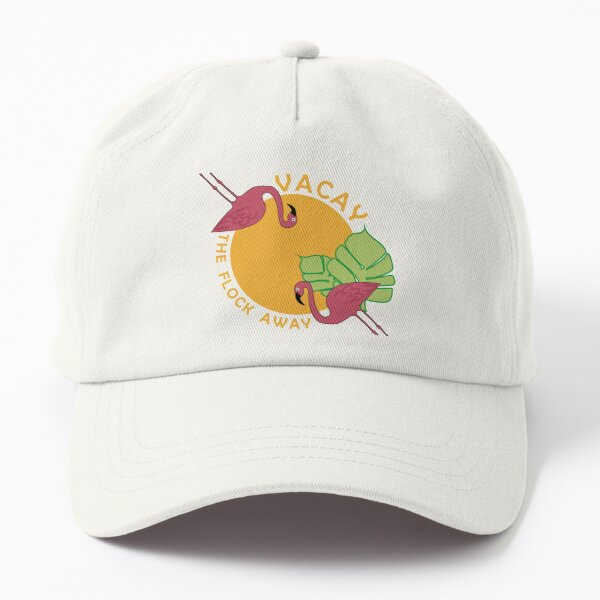Vacay The Flock Away Dad Hat