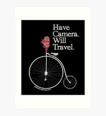 Have Camera Will Travel T-shirts & Gifts Art Print
