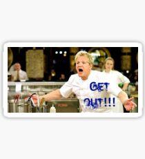Chef Gordon Ramsay Politely Sends Chefs Out of the Kitchen Sticker