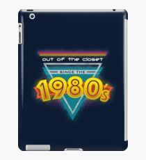 Out of the Closet Since the 1980's iPad Case/Skin
