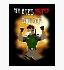 My Guns Never Run Out Photographic Print