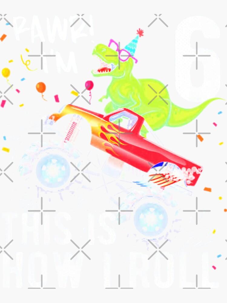 6th Birthday This Is How I Roll by raunguaqua