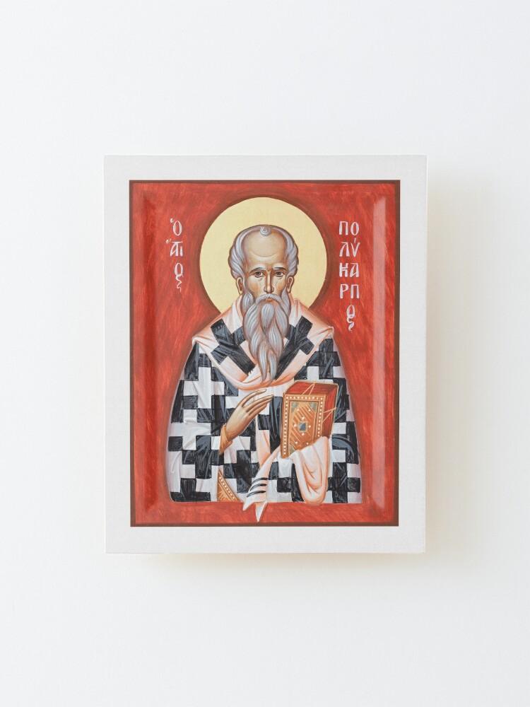 Alternate view of St Polycarp of Smyrna Mounted Print