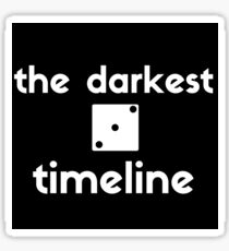 the darkest timeline sticker Sticker