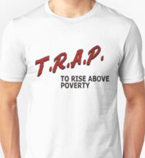 Trap To Rise Above Poverty - Black Unisex T-Shirt