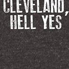 Cleveland, Hell YesC by kjanedesigns