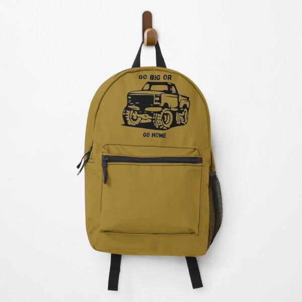 Go Big or Go Home Backpack