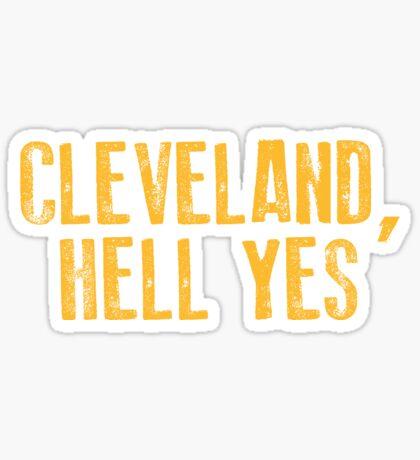 Cleveland, Hölle Ja Sticker