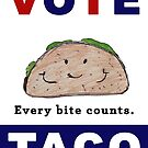 Vote Taco - Every Bite Counts by intellichick