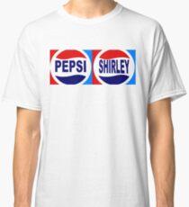 PEPSI AND SHIRLEY Classic T-Shirt