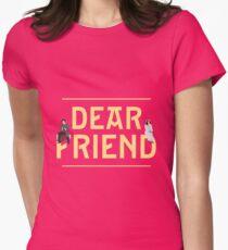 Dear Friend | She Loves Me Women's Fitted T-Shirt