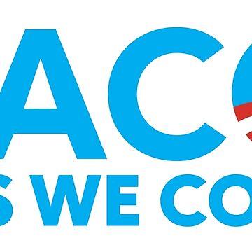 TACO HOPE- YES WE CORN by MauricioC