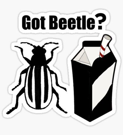 Got Beetle ? Black Text ( Clothing & Sticker) Sticker