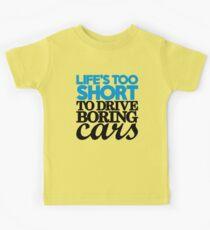 Life's too short to drive boring cars (2) Kids Tee