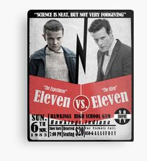 Eleven VS. Eleven Metal Print
