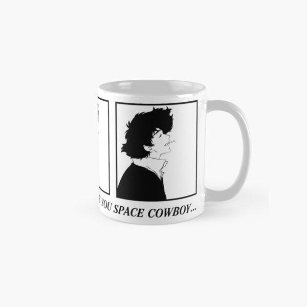 See You Space Cowboy Classic Mug