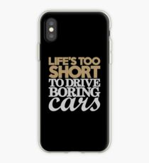 Life's too short to drive boring cars (6) iPhone Case