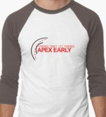 Friends don't let friends APEX EARLY (2) Men's Baseball ¾ T-Shirt