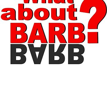 What About Barb? by zombiemama