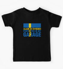 Made In Sweden PERFECTED IN MY GARAGE Kids Tee