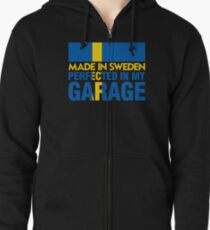 Made In Sweden PERFECTED IN MY GARAGE Zipped Hoodie