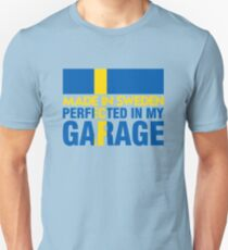 Made In Sweden PERFECTED IN MY GARAGE T-Shirt