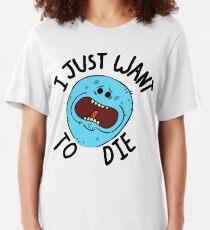 Mr Meeseeks; I Just Want to Die Slim Fit T-Shirt