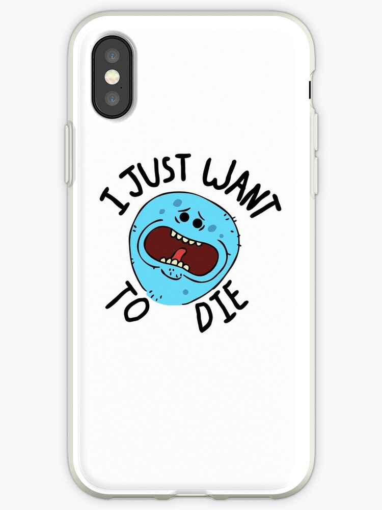 timeless design 5266f dbd63 'Mr Meeseeks; I Just Want to Die' iPhone Case by CptFappington