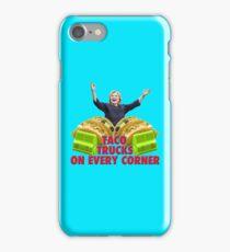 Taco Trucks On Every Corner iPhone Case/Skin