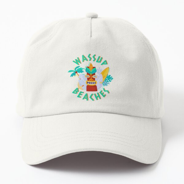 What's Up Beaches Dad Hat