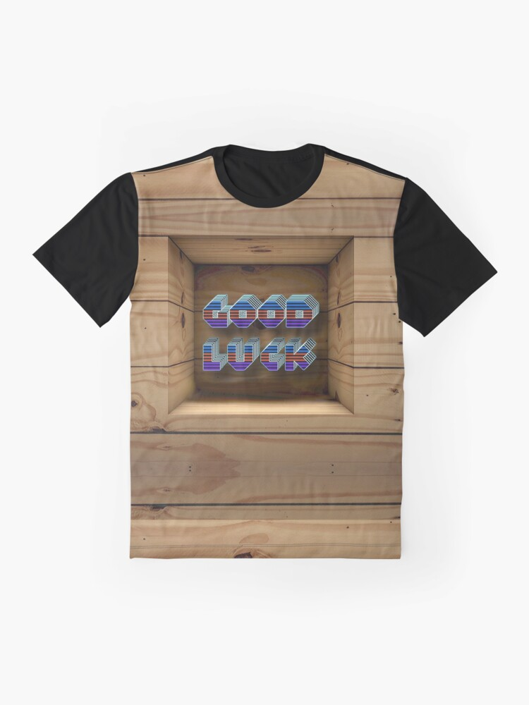 Alternate view of Good Luck  Graphic T-Shirt