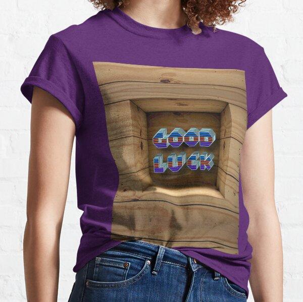 Good Luck  Classic T-Shirt