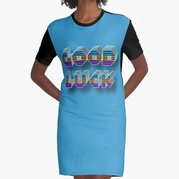 Good Luck 2 Graphic T-Shirt Dress
