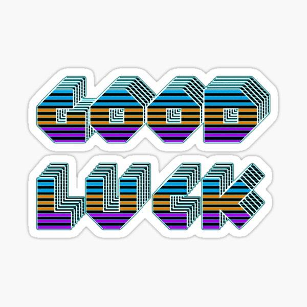 Good Luck 2 Sticker