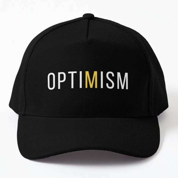 OPTIMISM - Inspiration and Motivation for Your Day Baseball Cap