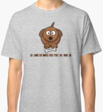 Home Is Where The Bone Is Funny Cute Dog Lovers Design Classic T-Shirt